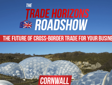 The Trade Horizons Roadshow – Cornwall