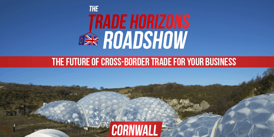 The Trade Horizons Roadshow - Cornwall