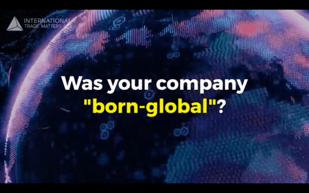 Video introductions: Born Global