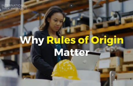 Why Rules of Origin Matter