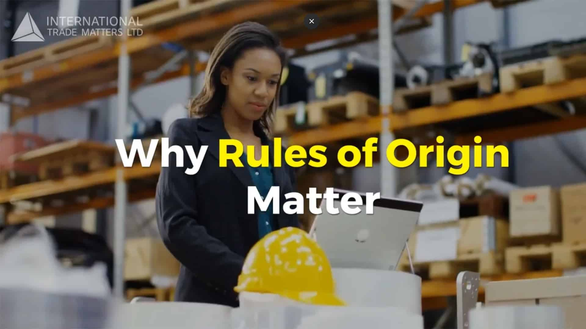 Why Rules of Origin Matter