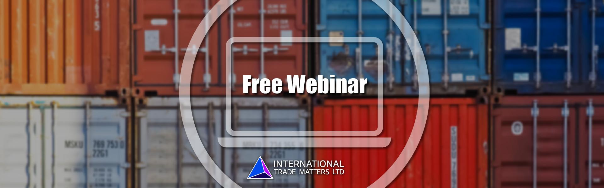 Free Webinar – Duty Drivers: Tariff, Origins & Valuations