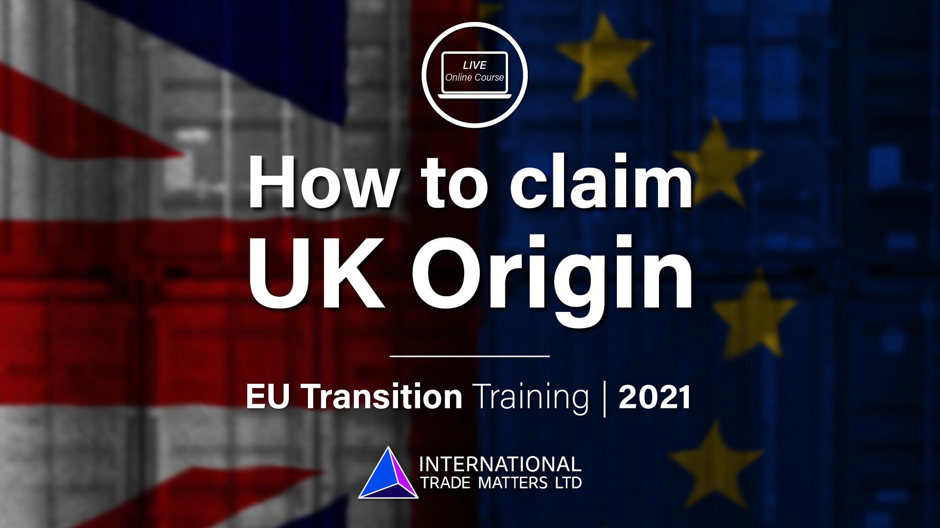 How to Claim UK Origin – Online EU Transition Training