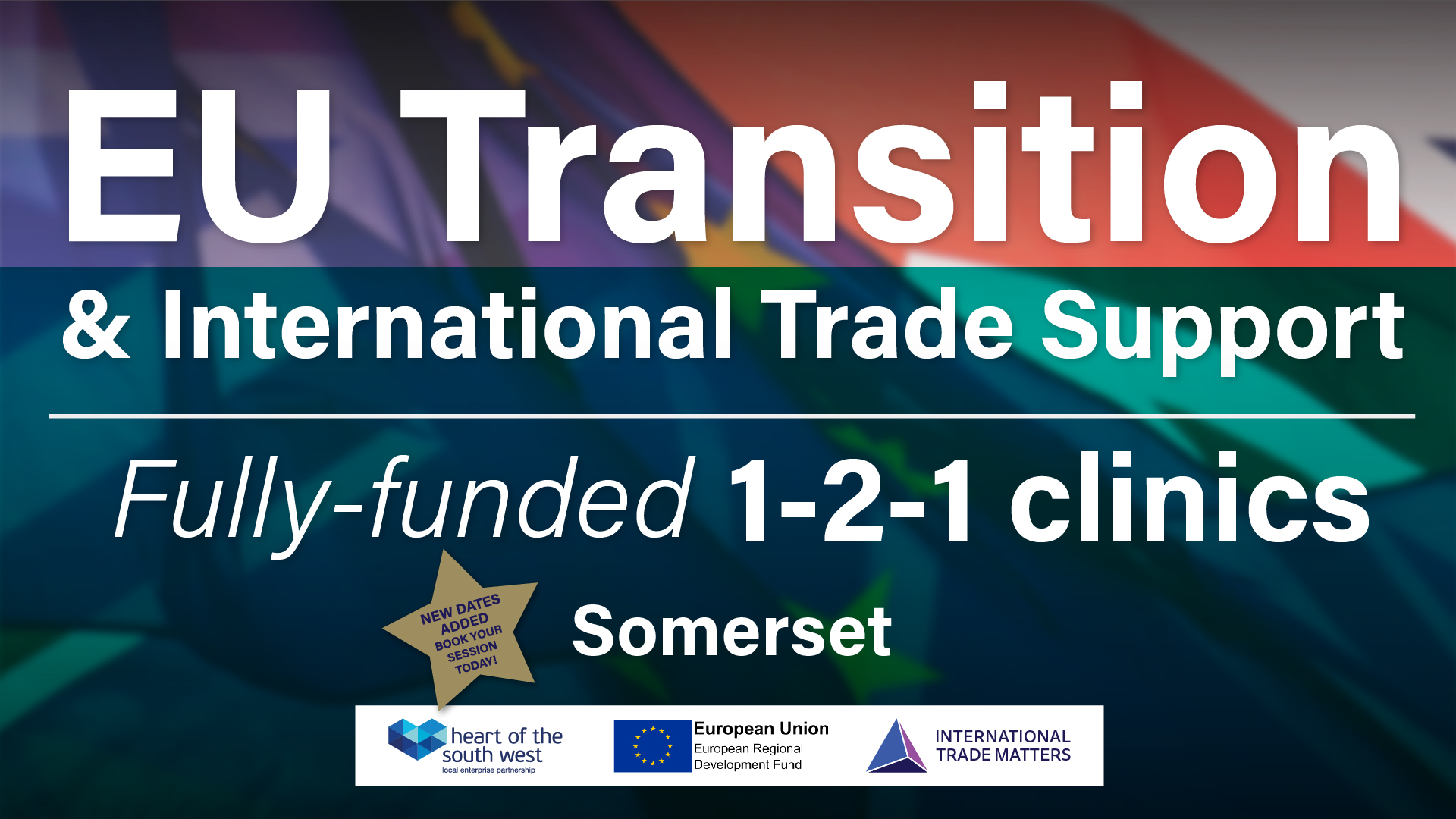 Somerset EU Transition one-to-one Clinics – Extended for February and March!