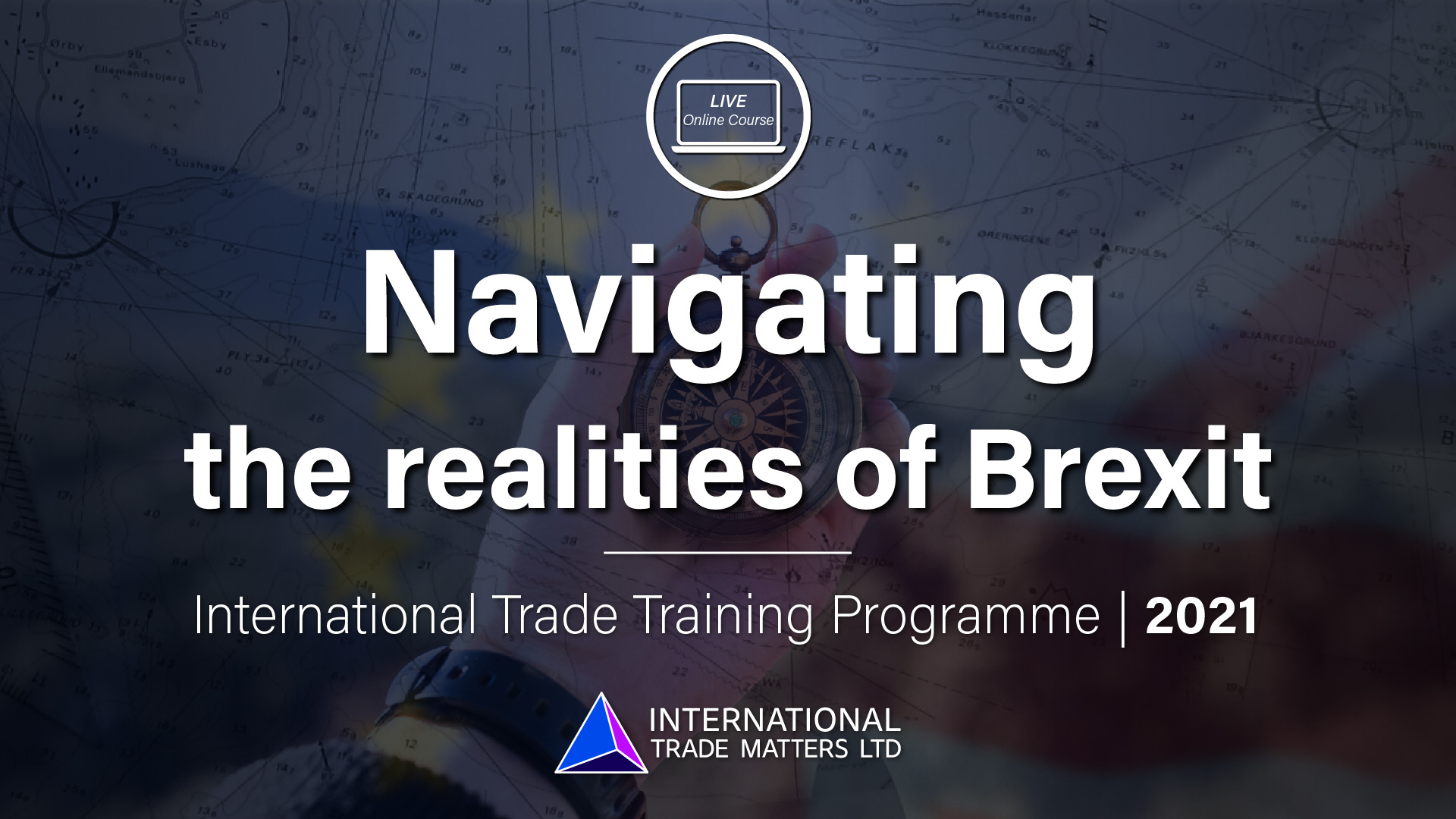 Navigating The Realities of Brexit – An Online Course.